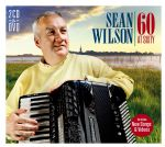 Sean Wilson - 60 At Sixty. 2CD/DVD